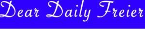 Dear Daily Freier